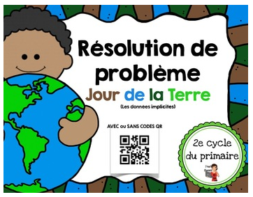 https://www.teacherspayteachers.com/Product/FRENCHCodes-QR-IPAD-Resolution-de-problemes-Jour-de-la-Terre-1195097