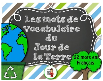 https://www.teacherspayteachers.com/Product/FRENCHLes-mots-de-vocabulaire-Jour-de-la-Terre22-affiches-1196277