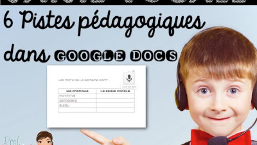 Saisie vocale Google Docs : 6 pistes pédagogiques