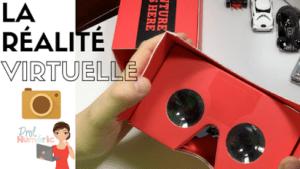 Réalité virtuelle et Google Cardboard