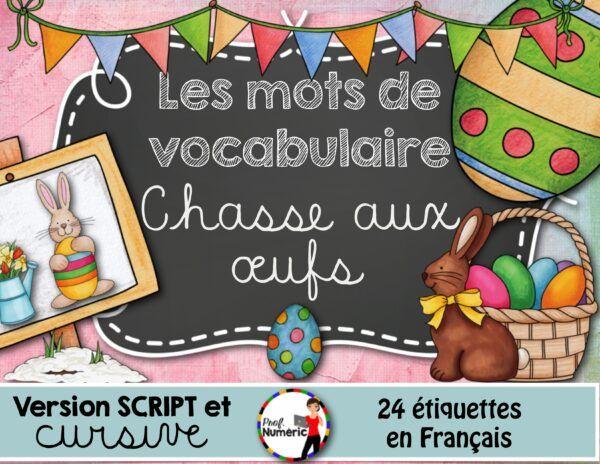 2017ProfNumeric_MotsEtiquettes_ChasseAuxOeufs_PUBLIE_bonne_001