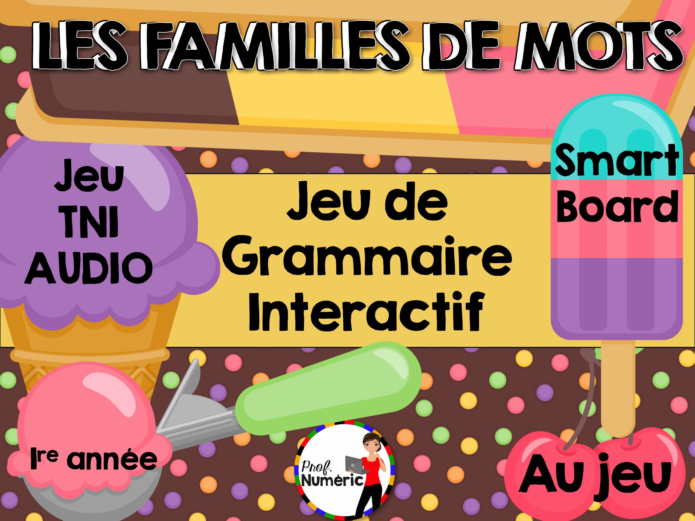 La famille de mots – Jeu de grammaire TNI interactif (Série 2)
