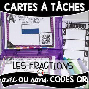 Cartes à Tâches avec CODES QR- Les Fractions