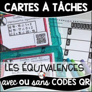 Cartes à Tâches avec CODES QR- Les Équivalences
