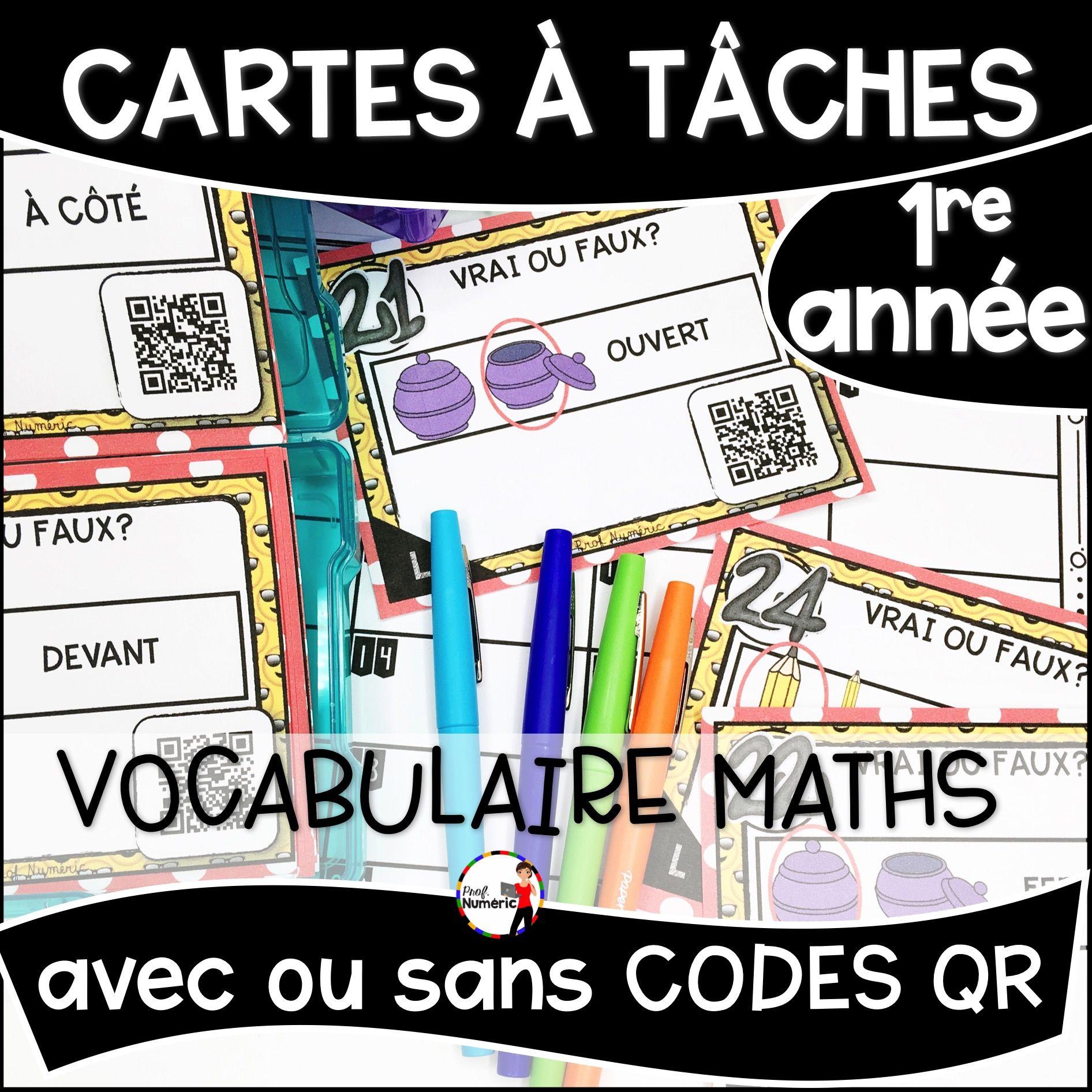 Cartes à Tâches CODES QR (Vocabulaire Maths) 1re année