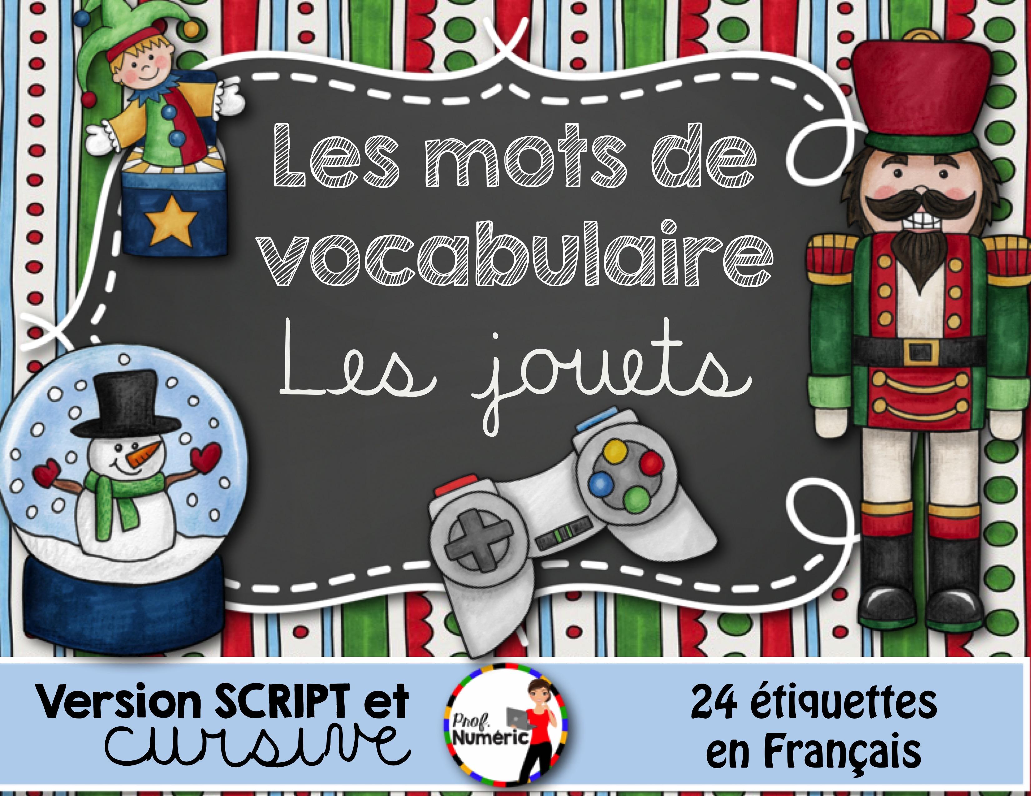 LES JOUETS – Mots-étiquettes (script et cursif)