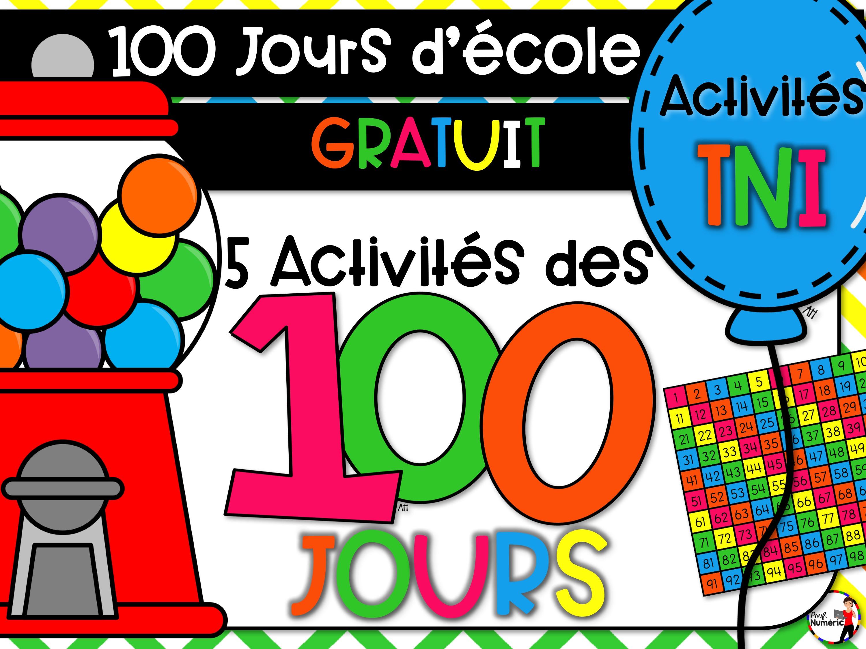 100 jours d'école – GRATUIT – 5 Activités TNI