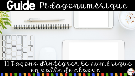 Guide-pédagonumérique-11-façons-intégrer-numérique-en-classe