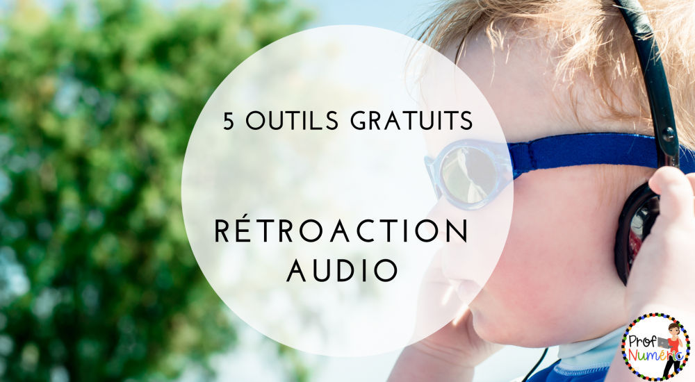 retroaction-audio-5-outils-gratuits-feedback-eleves-primaire